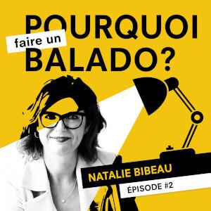 Le podcast c'est complémentaire aux Relations Publiques avec Natalie Bibeau – E2